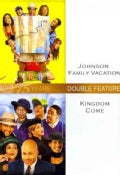 Kingdom Come/Johnson Family Vacation (DVD)