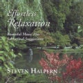 Steven Halpern - Effortless Relaxation