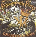 Kottonmouth Kings - Greatest Highs (Parental Advisory)