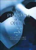 Andrew Lloyd Webber - Phantom Of The Opera 25th Anniversary Collection