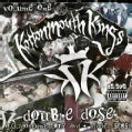 Kottonmouth Kings - Double Dose Vol 1 Hidden Stash