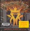 Kottonmouth Kings - High Society