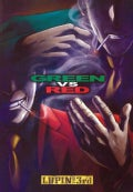 Lupin The 3rd: Green Vs. Red