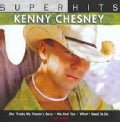 Kenny Chesney - Super Hits: Kenny Chesney