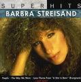 Barbra Streisand - Super Hits: Barbra Streisand