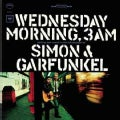 Simon &amp; Garfunkel - Wednesday Morning, 3 AM