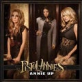 Pistol Annies - Annie Up