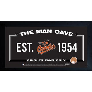 Baltimore Orioles Man Cave Framed 10x20 Sign w/ Authentic Game-Used Dirt Capsule (MLB Auth)