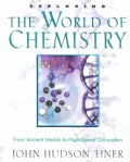 Exploring the World of Chemistry: From Ancient Metals to High-Speed Computers (Paperback)