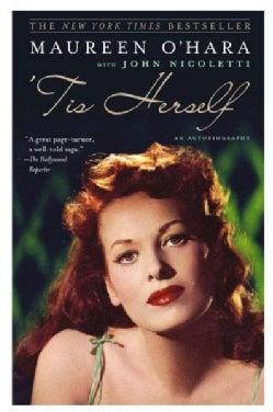 'Tis Herself: An Autobiography (Paperback)