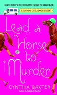 Lead A Horse To Murder (Paperback)