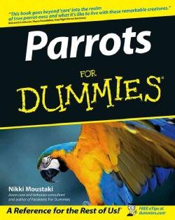Parrots For Dummies (Paperback)