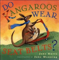 Do Kangaroos Wear Seatbelts? (Hardcover)