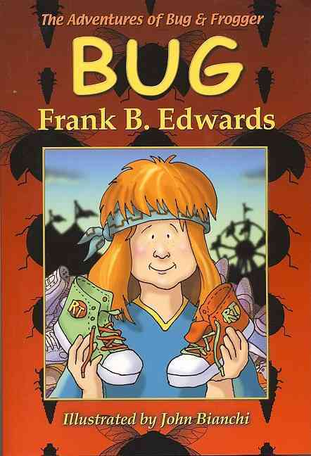 The Adventures of Bug and Frogger Bug (Paperback)
