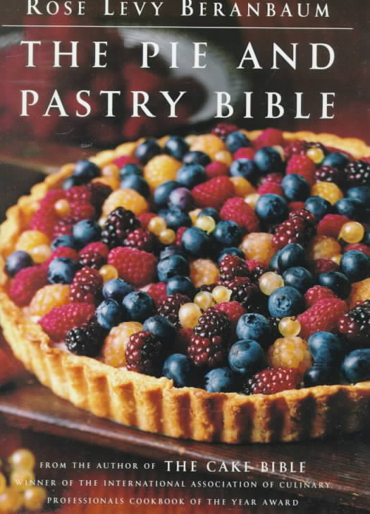 The Pie and Pastry Bible (Hardcover)