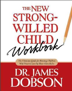 The New Strong-Willed Child Workbook (Paperback)