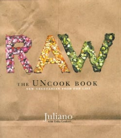 Raw: The Uncook Book : New Vegetarian Food for Life (Hardcover)