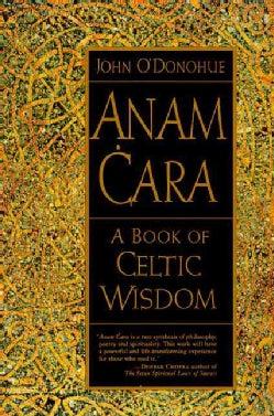 Anam Cara: A Book of Celtic Wisdom (Paperback)
