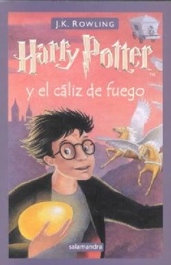 Harry Potter y el Caliz de Fuego / Harry Potter and the Goblet of Fire (Paperback)