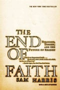 End of Faith: Religion, Terror, And the Future of Reason (Paperback)
