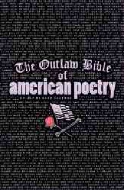 The Outlaw Bible of American Poetry (Paperback)