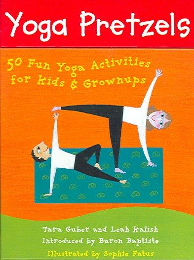 Yoga Pretzels: 50 Fun Yoga Activities For Kids & Grownups (Cards)