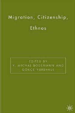 Migration, Citizenship, Ethnos (Hardcover)