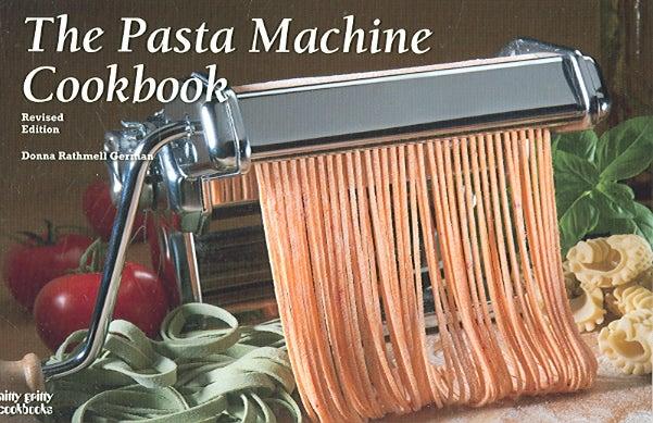 The Pasta Machine Cookbook (Paperback)