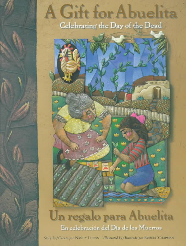 Un Regalo Para Abuelita/ a Gift for Abuelita: En Celebracion Del Dia De Los Muertos/ Celebrating the Day of the Dead (Hardcover)