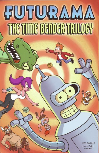 Futurama: The Time Bender Trilogy (Paperback)