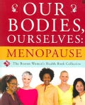 Our Bodies, Ourselves: Menopause (Paperback)