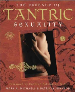 Essence of Tantric Sexuality (Paperback)