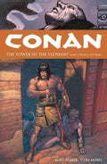Conan: The Tower of the Elephant And Other Stories (Paperback)