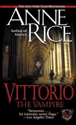 Vittorio the Vampire: New Tales of the Vampires (Paperback)