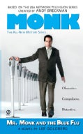Mr. Monk and the Blue Flu (Paperback)
