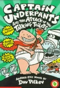Captain Underpants and the Attack of the Talking Toilets (Paperback)