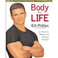 Body for Life: 12 Weeks to Mental and Physical Strength (Hardcover)