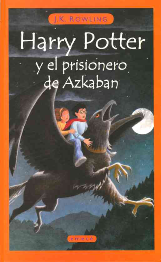Harry Potter y el prisionero de Azkaban / Harry Potter and the Prisoner of Azkaban (Hardcover)
