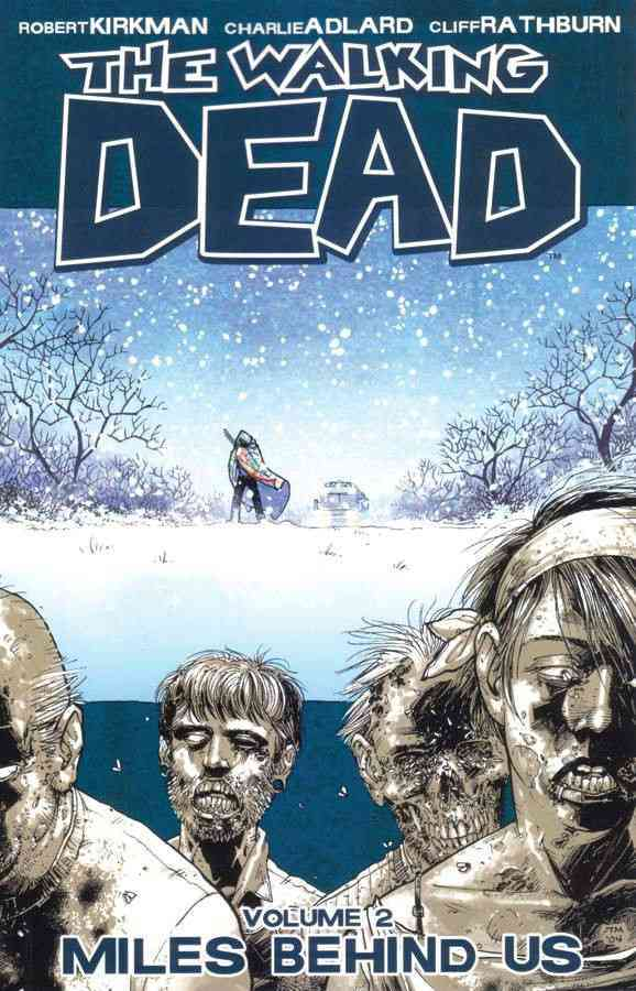 The Walking Dead 2: Miles Behind Us (Paperback)