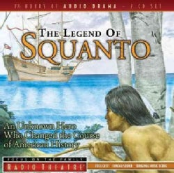 The Legend of Squanto: An Unknown Hero Who Changed the Course of American History (CD-Audio)