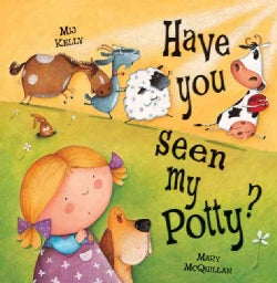 Have You Seen My Potty? (Hardcover)