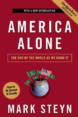 America Alone: The End of the World As We Know It (Paperback)