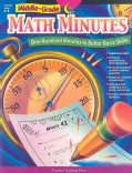 Middle-Grade Math Minutes: One Hundred Minutes to Better Basic Skills (Paperback)