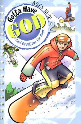 Gotta Have God 2: Ages 10-12