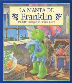 LA Manta De Franklin/Franklin's Blanket (Paperback)