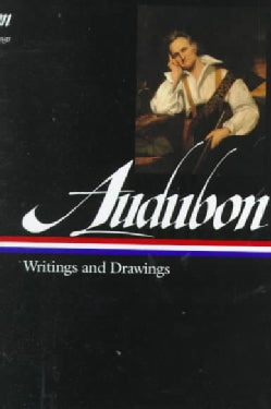 John James Audubon: Writings and Drawings (Hardcover)