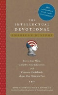 The Intellectual Devotional American History: Revive Your Mind, Complete Your Education, and Converse Confidently... (Hardcover)