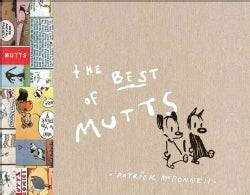 The Best of Mutts: 1994 - 2004 (Hardcover)