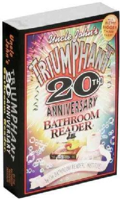 Uncle John's Triumphant 20th Anniversary Bathroom Reader (Paperback)