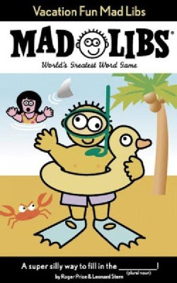Vacation Fun Mad Libs: World's Greatest Party Game (Paperback)